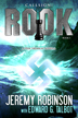 Callsign: Rook by Jeremy Robinson and Edward G. Talbot