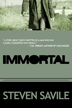 Immortal by Steven Savile