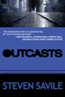 Outcasts by Steven Savile