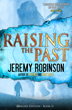 Raising the Past by Jeremy Robinson