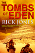 The Tombs of Eden by Rick Jones